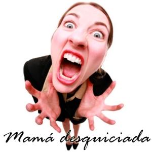 Mamá-desquiciada